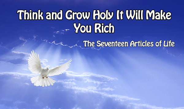 Think and Grow Holy It Will Make You Rich