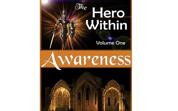 The Hero Within - Awareness
