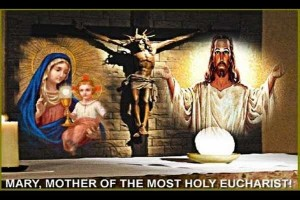 MOTHER OF THE MOST HOLY EUCHARIST