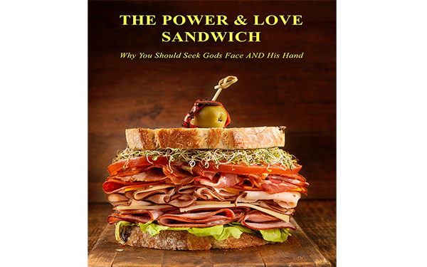The Power-And-Love Sandwich