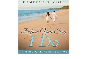 Before You Say, I Do: A Biblical Perspective