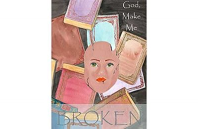 God make me broken