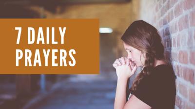 7 daily prayers