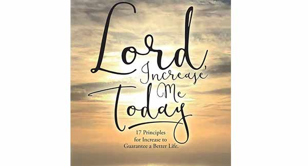 Lord, Increase me Today