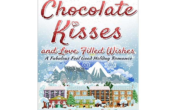 Chocolate Kisses and Love Filled Wishes