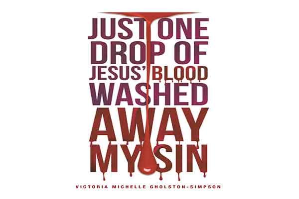 just one drop of Jesus Bloodjust one drop of Jesus Blood
